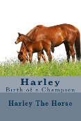 Harley: Birth of a Champion (Autographed)